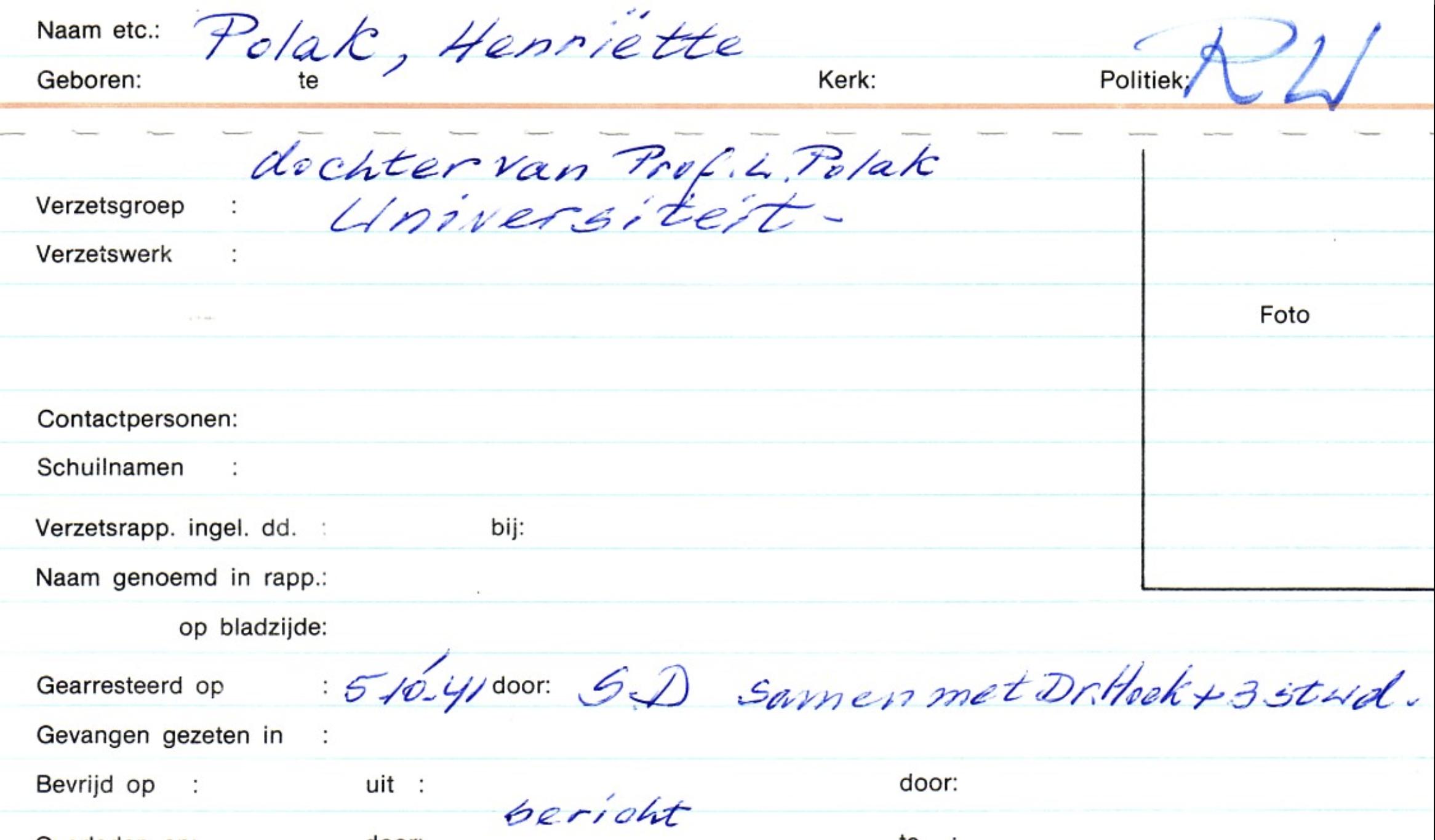 Verzetskaart van Henriette Polak met daarop de datum van haar arrestatie