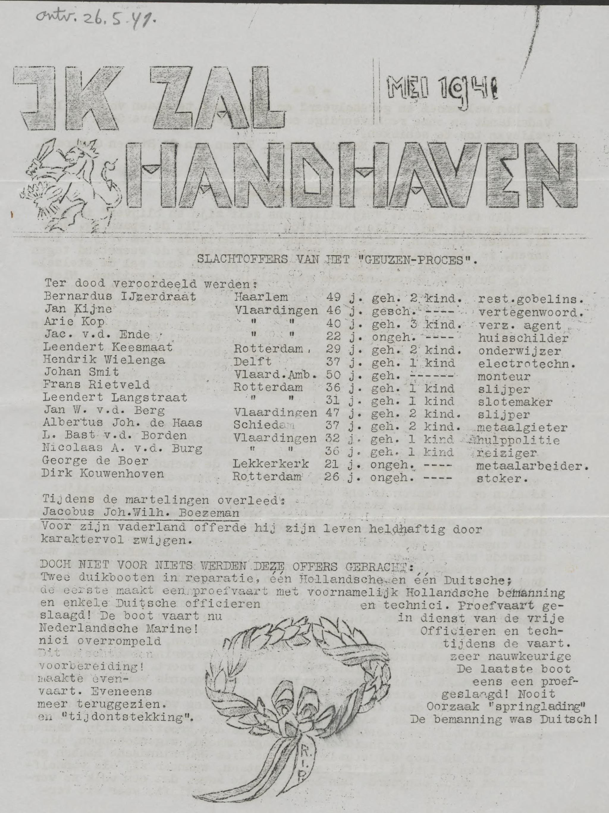 Ik zal handhaven, 15 mei 1941
